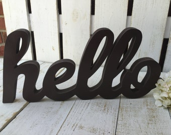 WOODEN HELLO SIGN/Hello/Chunky wood hello/natural wood or Painted/Hello Wall Decor/Gallery wall Decor/Self Standing Hello/Home Decor/Hola