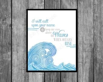 I will call upon your name, Hillsong's Oceans lyrics, Wave wall art, ocean decor, nautical, digital download, printable design