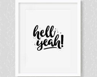 Hell Yeah! - Art Print
