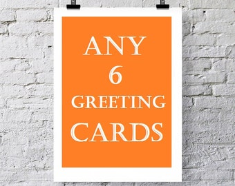 Any 6 Greeting cards
