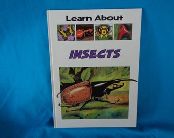 Vintage 1990 Learn About Insects book by Bobbie Whitcombe