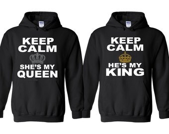 Keep Calm He is My King She is My Queen Couple Hoodies Best Matching Couple Hoodie