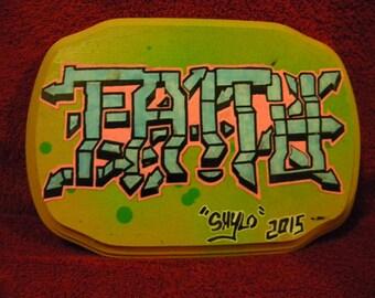"Custom ""Faith"" Graffiti Plaque"