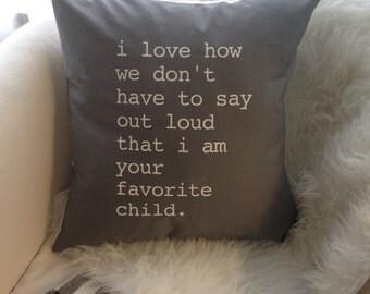 Favorite Child Pillow