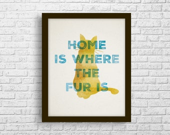 Home is Where The Fur is Print
