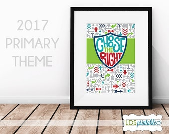 PRP17002 - Choose The Right 2017 LDS Primary Theme Poster Print Multiple Sizes 4x6 5x7 8x10 11x14 16x20