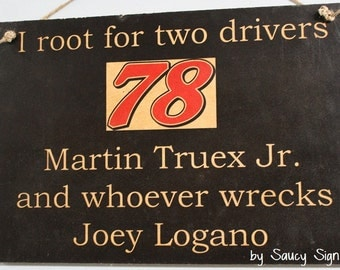 Martin Truex Jr. wrecks Joey Logano racing driver Sign.