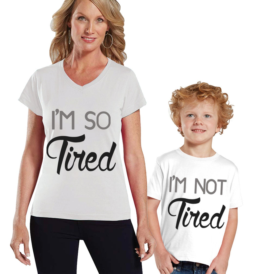 I'm So Tired I'm NOT Tired Mom And Children Shirt