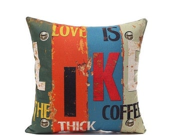 Love is Like The Thick Coffee - Vintage Pillow Cover