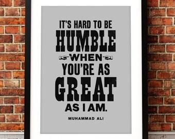 Muhammad Ali quote print, Muhammad Ali art print, Muhammad Ali inspired print, Muhammad Ali print, Muhammad Ali, boxing print, the Greatest