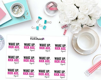 WAKE Up, KICK Ass Paper Planner Stickers!