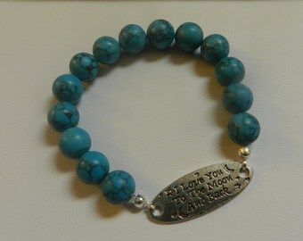 Turquoise Magnesite beaded Stretch bracelet Love you to the Moon V4651