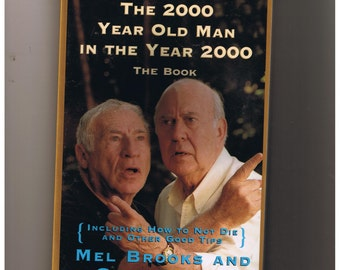 The 2000 Year Old Man In The Year 2000   The Book  Mel Brooks and Carl Reiner
