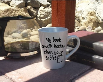 My book smells better than your tablet mug