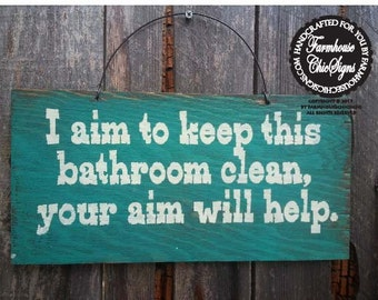 Bathroom sign, bathroom decor, restroom decoration, I Aim To Keep This Bathroom Clean Sign
