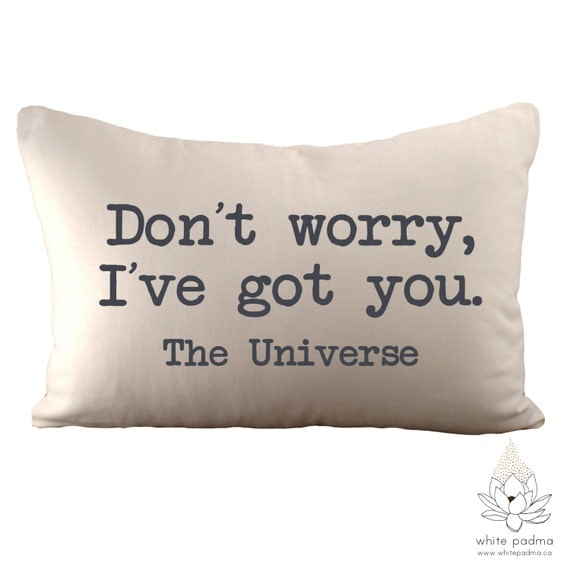 Don't Worry I've Got You The Universe 12x18 Pillow By