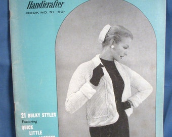 Vintage Bernat Handicrafter Book 51 - 1956 21 Bulky Styles - Quick Little Jackets
