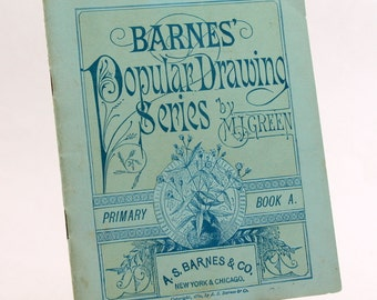Art Book, 1882 Barnes Popular Drawing Series Booklet, M.J. Green, Primary Book A, Learn to Draw Antique Book