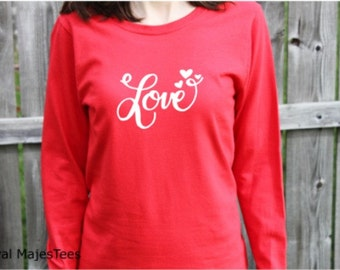 Love Valentine Shirt, Womens Long Sleeve, Love Shirt, Heart Shirt, Valentine's day gift