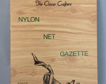 Nylon Net Gazette craft book | vintage nylon net book | 1967|  written and printed in Colorado  | over 40 projects