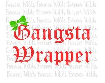 Christmas svg Gangsta Wrapper - Christmas - SVG - dfx - DIY Iron on