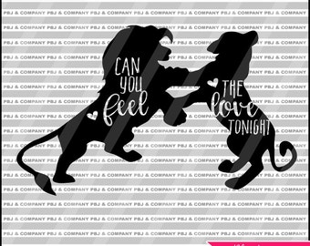Feel the love tonight, Quote DIY Cutting File - SVG, PNG, dxf, pdf Files - Silhouette Cameo/Cricut