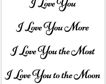 I Love You I Love You More I Love You the Most I Love You to the Moon 10 MIL laser-cut stencil