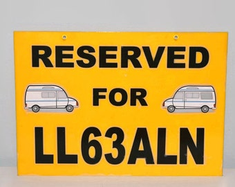 Camper van pitch sign - reservation sign - personalised to include number plate