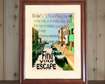 Find Your Escape Dictionary Print, Coastal Scene, Escape Quote, Travel Print, Inspiring Quote, Traveler Gift, Retirement Gift, 5x7 or 8x10