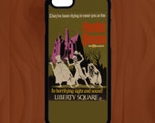 Haunted Mansion Phone Case - Walt Disney World - iPhone  7,  7 Plus, 8, 8 Plus, Samsung  S6, S7, S7 Edge, S6 Edge