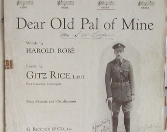 Dear Old Pal of Mine, Vintage Sheet Music, Gitz Rice, Canadian Contingent, Piano Music, Patriotic Music, 1918, Paper Ephemera, Military Song