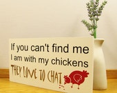 Chicken lovers sign / wall plaque. Chicken Gift Range. I am with my chickens sign. Chicken Lovers Gift Idea.  Handmade Sign About Chickens.