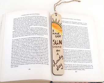 """Bookmark, wood burned bookmark, """"I have got sunshine on a cloudy day"""", bookmark quotes, bookmark gift, book lovers gift, handmade gifts"""
