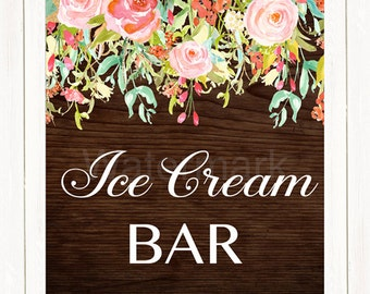 Ice Cream Bar Sign, Floral Bridal Shower Ice Cream Sign, Wedding Candy Bar Sign, Rustic Floral Instant Download PDF Printable