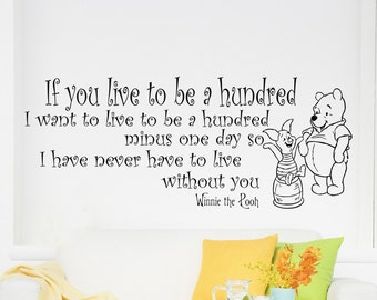 Wall Decals Quote Decal If you live to be hundred  Winnie The Pooh Sayings Sticker Vinyl Decals Wall Decor Murals Z336
