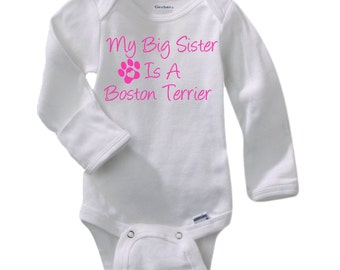 Welcome home daddy navy seal gerber onesie baby shower my big sister is a boston terrier gerber long sleeve onesie baby shower negle Images