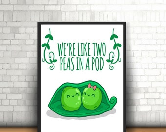 Two Peas In A Pod Digital Download - We're Like Two Peas In A Pod - Pea Pod Themed Digital Download Print - Two Peas In A Pod Print