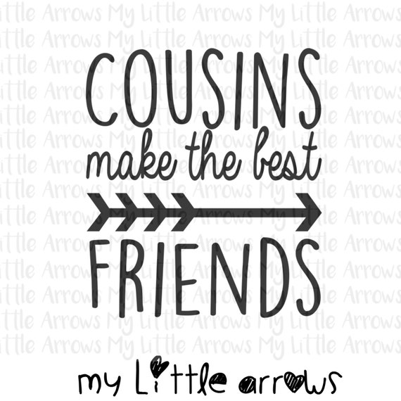 cousins make the best friends svg dxf eps png files for