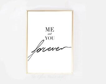 Me and you forever printable art love art print Couple print Love you print Love print instant download Minimal elegant print