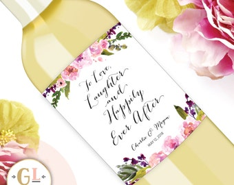 Love Laughter and Happily Ever After Wine Label, Bridal Shower Champagne label, Wedding Wine Label, Engagement Party, Rehearsal Dinner Decor