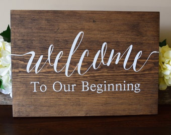 Rustic Wedding Sign, Rustic Wedding Decoration, Welcome To Our Beginning, Wedding Decor, Welcome Sign, Rustic Welcome