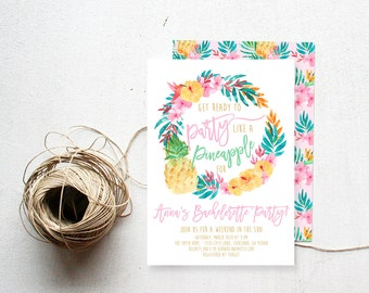 Tropical Bachelorette Party Invitation, Party Like a Pineapple, Printable Invite (740)