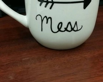 Hot Mess Cup!