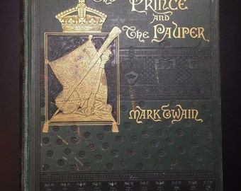 The Prince and the Pauper, Mark Twain, 1889, Illustrated, Victorian Binding