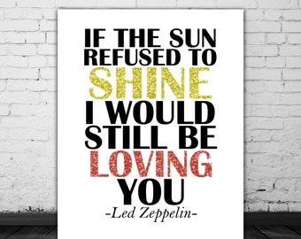 Led Zeppelin Lyrics, Love Song Lyric Art, Music Poster, Led Zeppelin Art, Lyric Print, Music Art, Led Zeppelin Poster, INSTANT DOWNLOAD