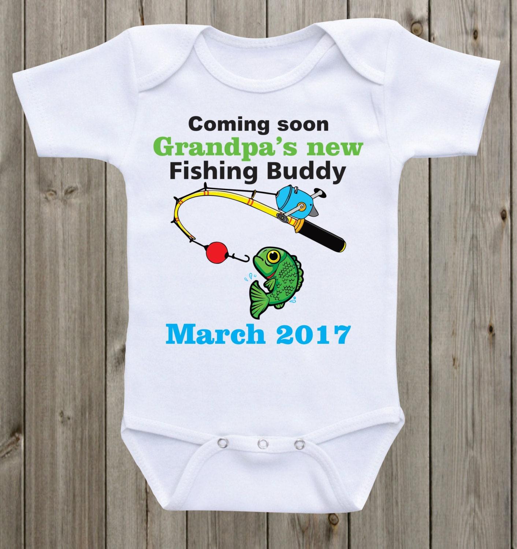 Grandpa 39 s new fishing buddy pregnancy announcement baby for Baby fishing shirts