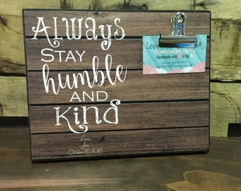 Always Stay Humble and Kind, Couples Gift, Gift For Her, Anniversary Gift, Wedding Gift