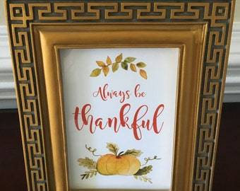 Thanksgiving Art Print - Be Thankful - Pumpkins - Holiday - 8x10 or 5x7