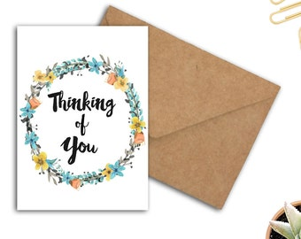 Instant Download - Thinking Of You Greeting Card - Watercolor Flower /Floral Wreath - Friendship Card - Encouragement Printable Card