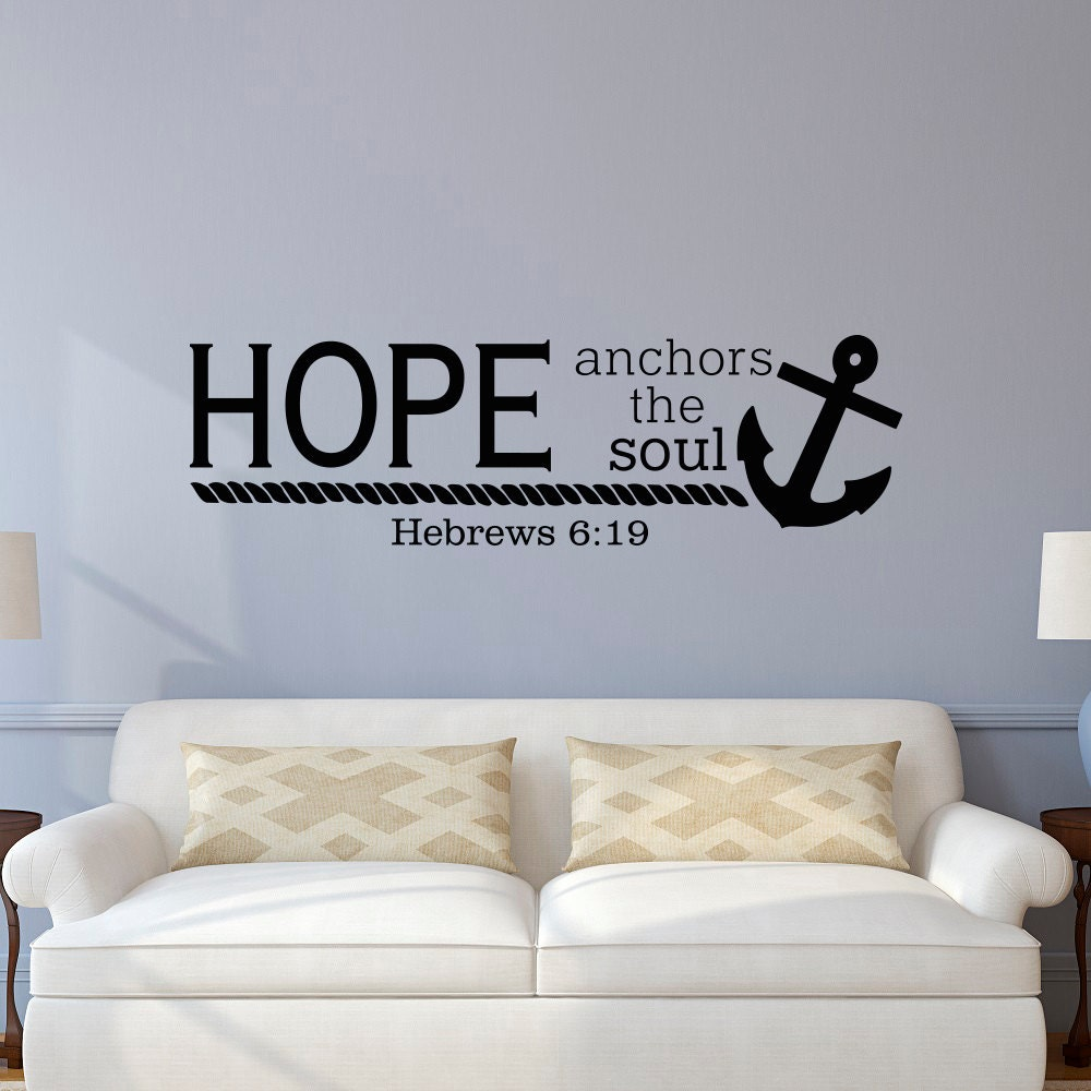 Bible verse wall decal hope anchors the soul hebrews 6 19 wall for Bible verse decor